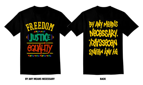 BY ANY MEANS NECESSARY (BLACK TEE)