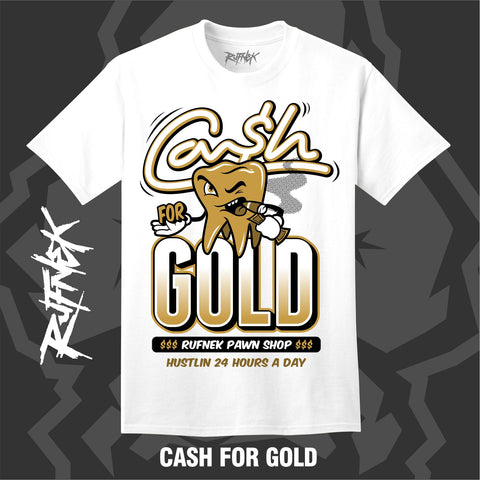 CASH FOR GOLD (WHITE SHIRT)