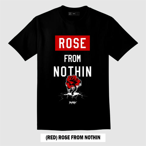 RED ROSE FROM NOTHIN (BLACK T-Shirt)