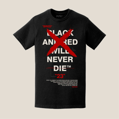 NEVER DIE (BLACK TEE)