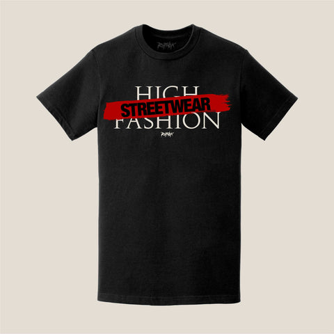 STREETWEAR OVER HIGH FASHION (BLACK TEE)