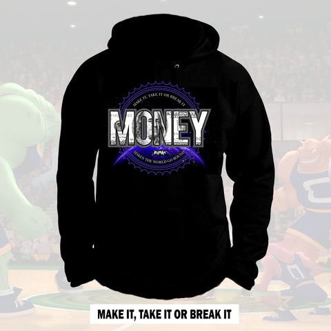 MAKE IT, TAKE IT, OR BREAK IT  (BLACK HOODIE)