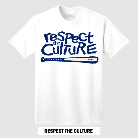 RESPECT THE CULTURE (White T-Shirt)