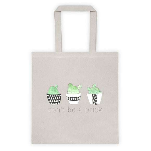 DON'T BE A PRICK Tote bag - decadenceboutique