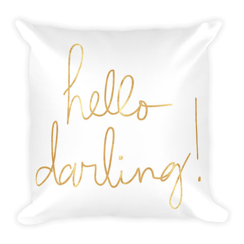 HELLO DARLING! Square Pillow