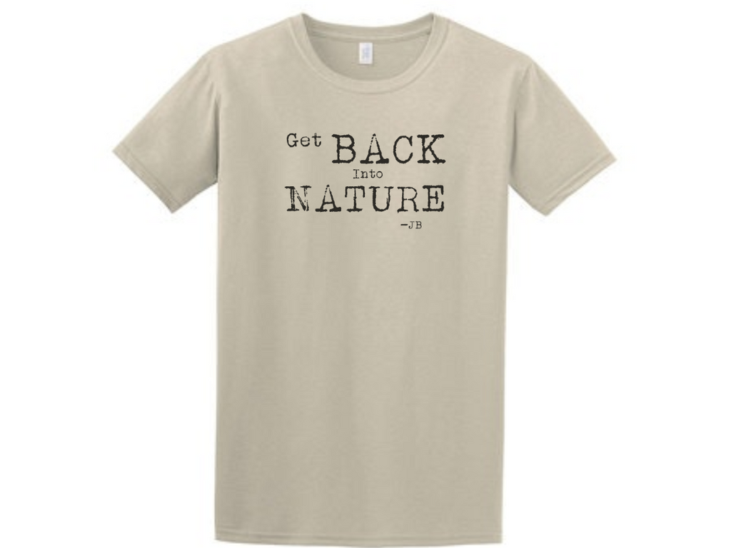 Get Back into Nature T-Shirt