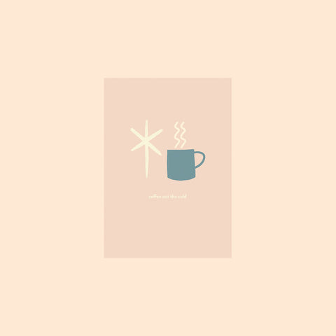 Coffee Out The Cold Card by Hattie Maud
