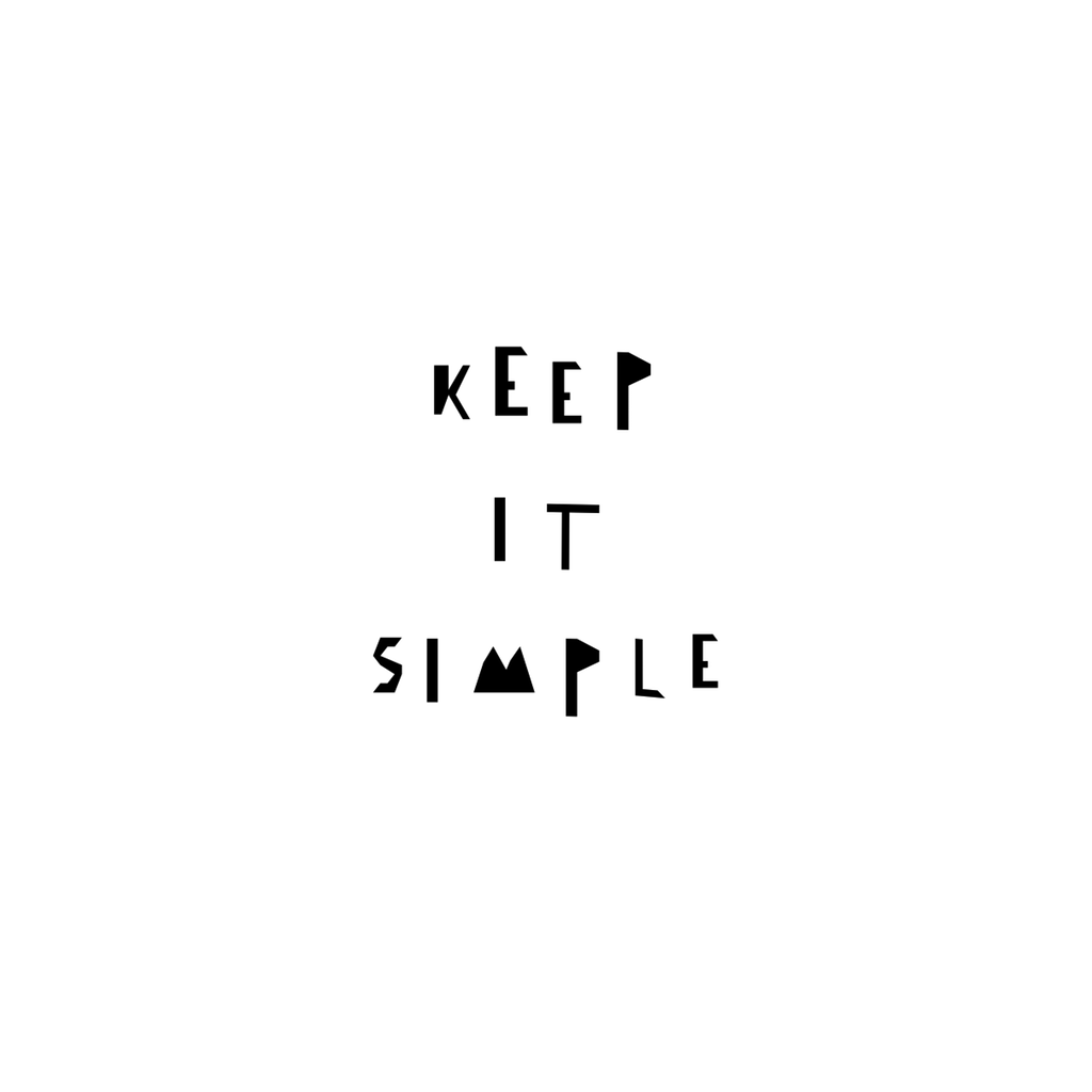 Keep It Simple Print A4 by Ingrid Petrie