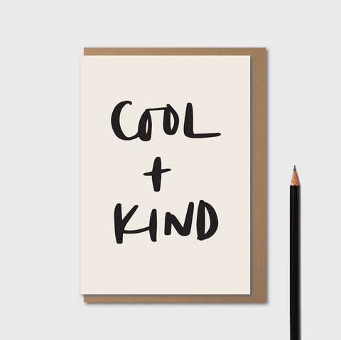 Cool and Kind | Card by Kinshipped