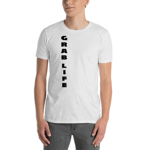 """GRAB LIFE"" Vertical T-Shirt - t-blurt.com"
