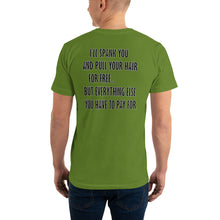 "Load image into Gallery viewer, Funny Men's T-Shirt ""I'LL SPANK YOU"" - t-blurt.com"