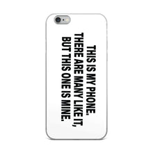 "Load image into Gallery viewer, iPhone Case ""This is my phone"" - t-blurt.com"