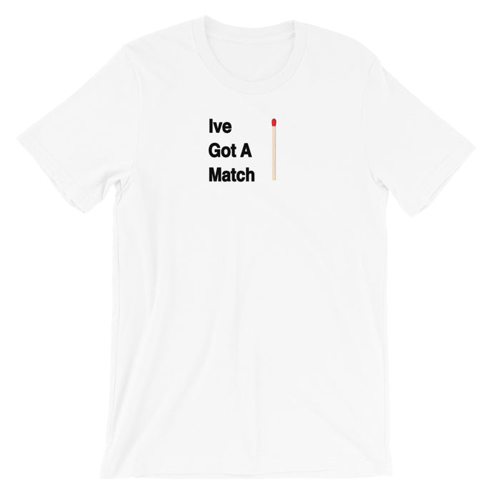 mens graphic tshirt ive got a match