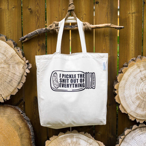 I pickle the sh*t out of everything ⋆ Organic Cotton Tote Bag