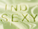 I Find You Sexy ⋆ Soap