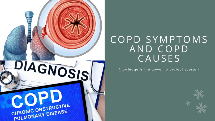 COPD Symptoms and COPD Causes