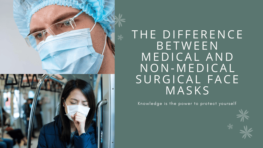 What is the difference between medical and non-medical surgical face masks?