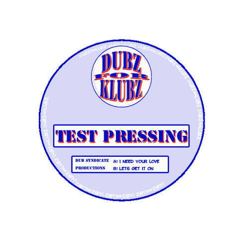 "THE TESTPRESS ""NEED YOUR LOVE 1995 ORIG MIX"""