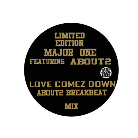 "MAJOR ONE "" LOVE COMEZ DOWN"" ABOUT 2"