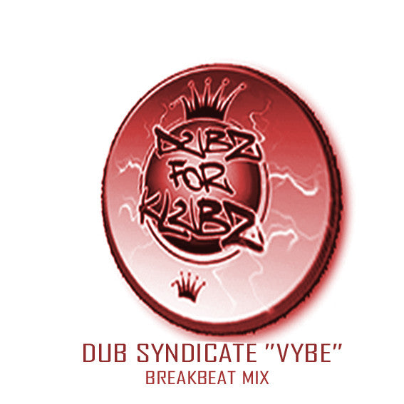 "DUB SYNDICATE "" VYBE"" BREAKBEAT MIX"