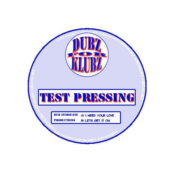 "THE TESTPRESS ""LETS GET IT ON"""