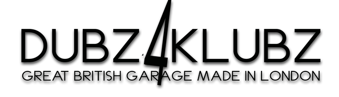 DUBZ4KLUBZ UK GARAGE MUSIC SINCE 1995
