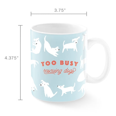 too-busy-rescuing-dogs-montana-ceramic-mug-dimensions