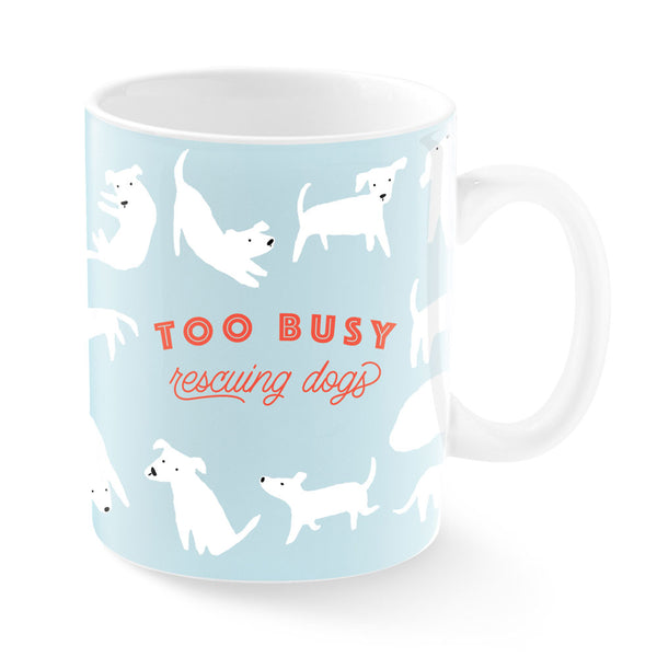 too-busy-rescuing-dogs-montana-ceramic-mug