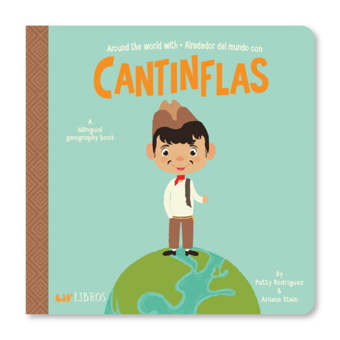 Lil' Libros Around the World With/Alrededor Del Mundo Con Cantiflas