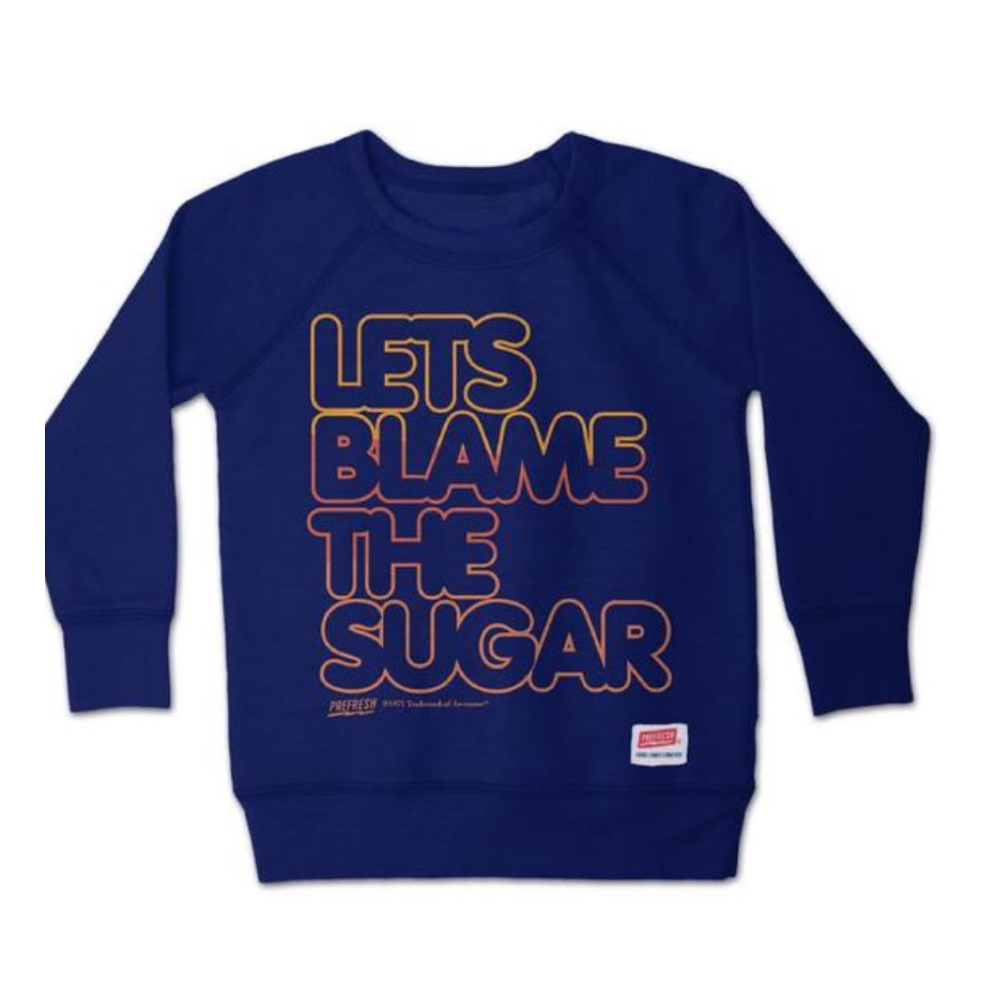 Prefresh Blame Sweatshirt