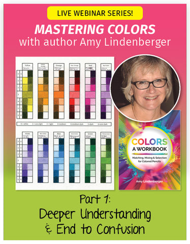 Mastering Colors Webinar #1 - Deeper Understanding & End to Confusion