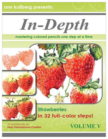 Strawberries In-Depth Tutorial