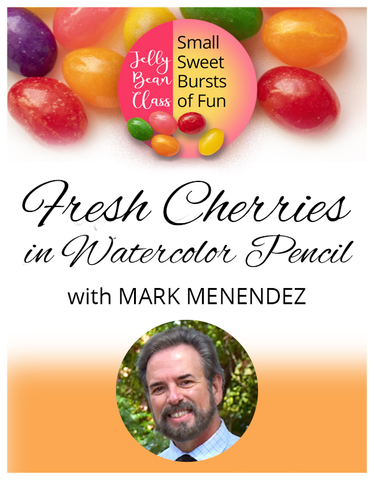 Fresh Cherries in Watercolor Pencil - Jelly Bean Class with Mark Menendez