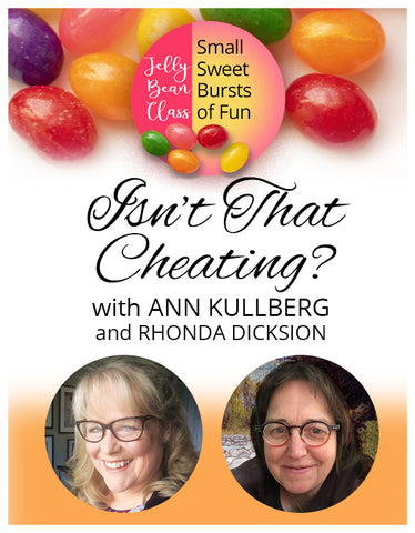 Isn't That Cheating? - Jelly Bean Class with Ann Kullberg