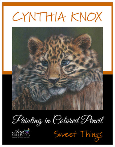Painting in Colored Pencil: Sweet Things by Cynthia Knox