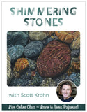 Shimmering Stones - Pajama Class with Scott Krohn