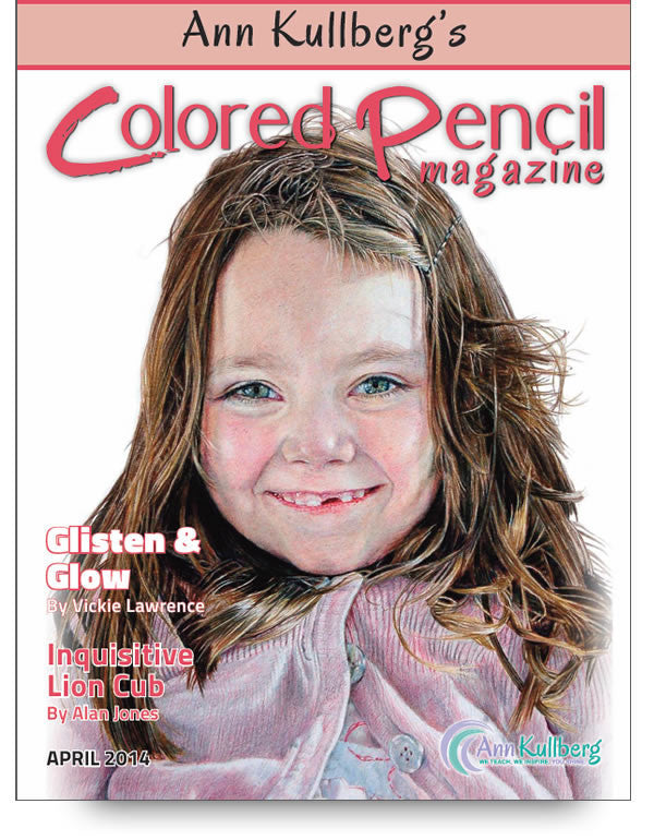 April 2014 - Ann Kullberg's Colored Pencil Magazine - Instant Download