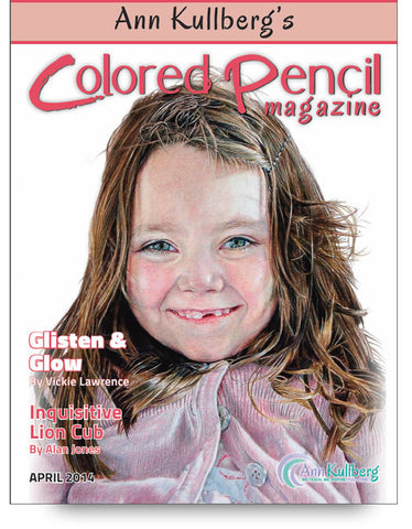 April 2014 - Ann Kullberg's Colored Pencil Magazine-Magazine-Ann Kullberg