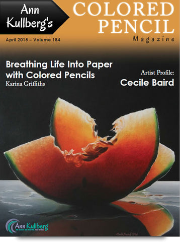 April 2015 - Ann Kullberg's Colored Pencil Magazine - Instant Download