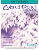 December 2014 - Ann Kullberg's Colored Pencil Magazine - Instant Download