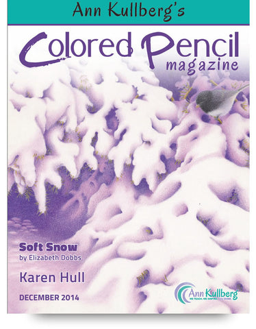 December 2014 - Ann Kullberg's Colored Pencil Magazine-Magazine-Ann Kullberg