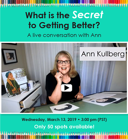 What is the Secret to Getting Better? Live Online Conversation with Ann Kullberg