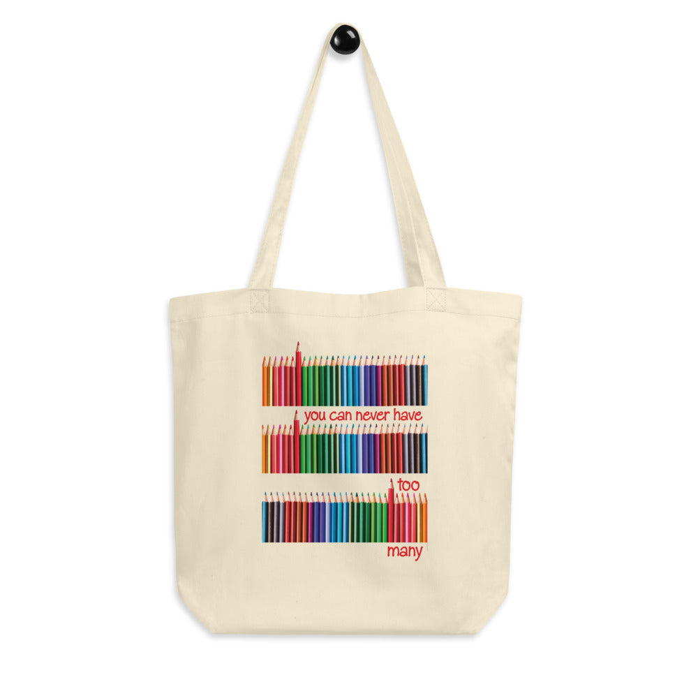 Never Too Many Pencils Tote bag