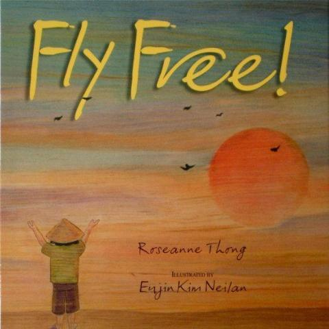 FLY FREE, Illustrated Childens Book, Story Book for Kids, Illustrated by Eujin Kim Neilan Uni-T