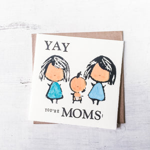 Yay You Are Moms / Dads! - Letterpress Greeting Card Uni-T