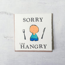 Sorry I Was Hangry Card Uni-T
