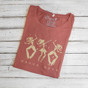 DANCE MORE | Dance T-shirt | Women's Graphic Tee | Fitted Bamboo T-shirt | Organic T Shirt