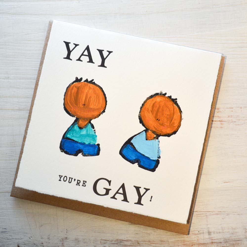 Yay You Are Gay! Card Uni-T