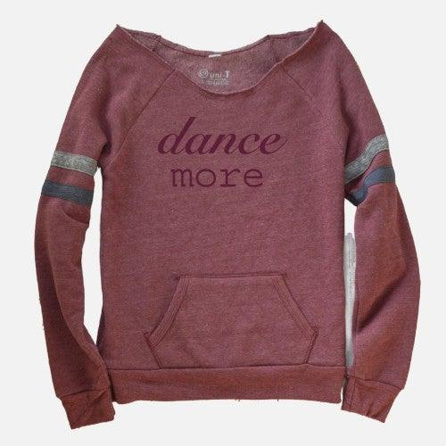 Dance More Off-Shoulder Slouchy Sweatshirt Uni-T HOO