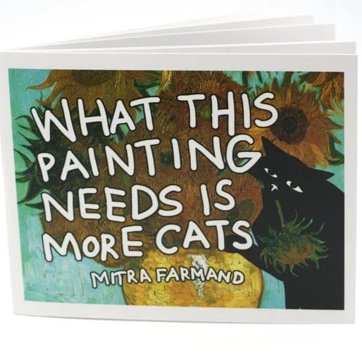 What This Painting Needs is More Cats - Funny Cat Book Uni-T